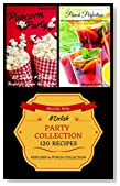 Party Collection (Popcorn & Punch): 120 #Delish Recipes