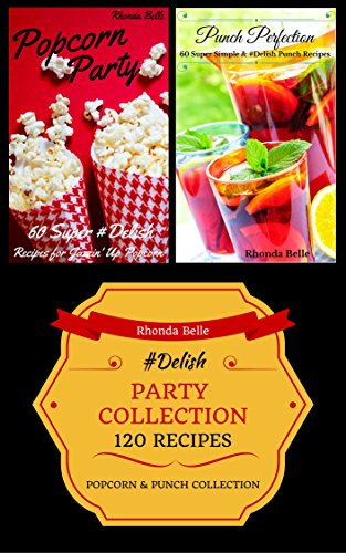 Party Collection (Popcorn & Punch): 120 #Delish (Popcorn Collection)