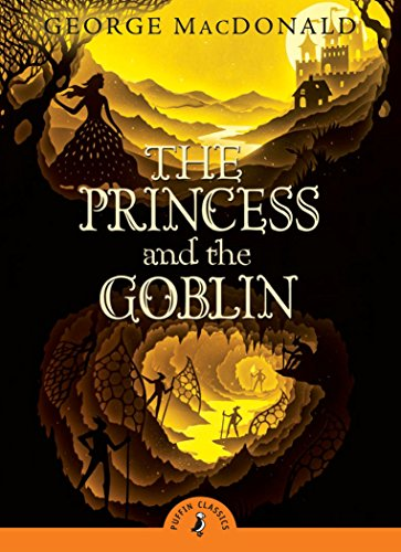 (The Princess and the Goblin (Puffin)