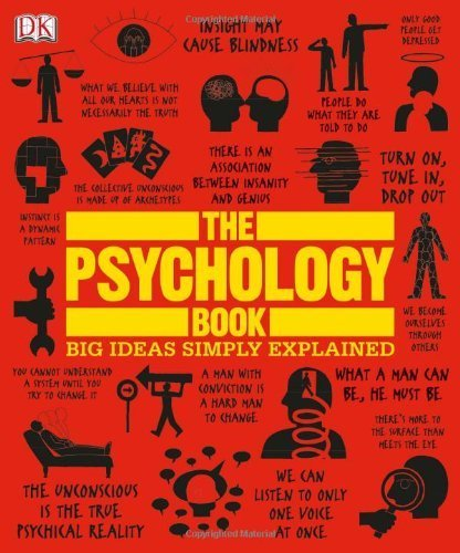 The Psychology Book (Big Ideas Simply Explained) by Nigel Benson, Joannah Ginsburg, Voula Grand, Merrin Lazyan, Marcus Weeks (January 16, 2012) Hardcover