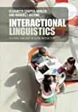 img - for Interactional Linguistics: Studying Language in Social Interaction book / textbook / text book