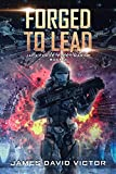 space james - Forged to Lead (Jack Forge, Fleet Marine Book 3)