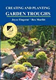 img - for Creating and Planting Garden Troughs book / textbook / text book