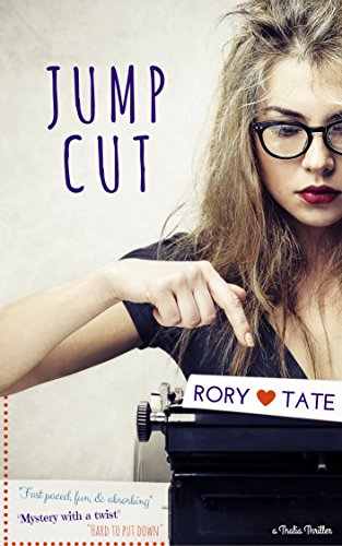 Jump Cut (Rory Tate Thriller Book 1)
