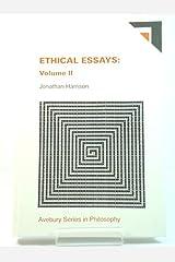 Ethical Essays (Avebury Series in Philosophy)