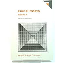 Ethical Essays (Avebury Series in Philosophy)