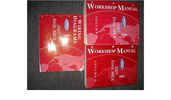 2007 ford edge lincoln mkx service shop manual set oem (2 volume set, and  the wiring diagrams manual ) paperback – 2007