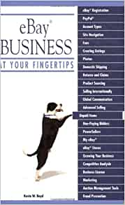 Ebay Business At Your Fingertips Boyd Kevin W Amazon Com Books