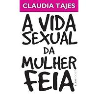 A Vida Sexual Da Mulher Feia - Coleção L&PM Pocket: 904