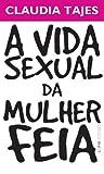 A Vida Sexual Da Mulher Feia - Coleção L&PM Pocket
