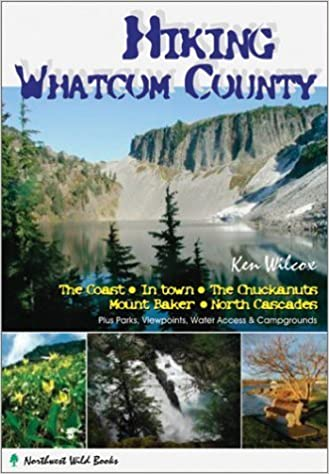 Hiking Whatcom County by Ken Wilcox (2003-06-03)