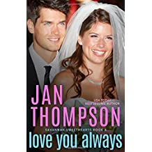 Love You Always: A Contemporary Christian Romance with Suspense (Savannah Sweethearts)