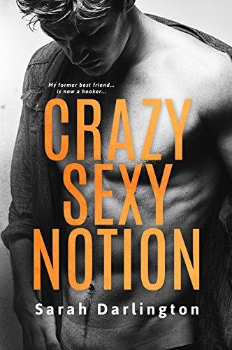 Crazy Sexy Notion (Best Way To Get An Escort)