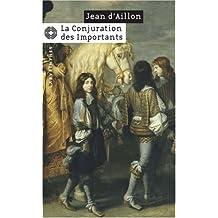CONJURATION DES IMPORTANTS (LA)