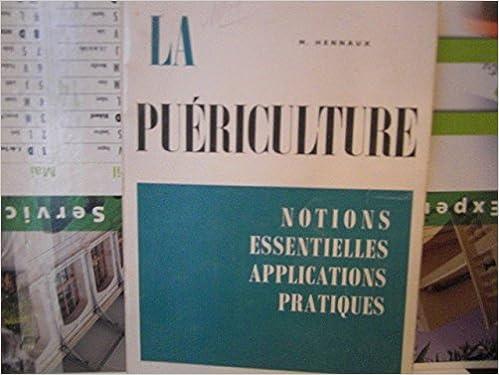 En ligne La puericulture -notions essentielles, applications pratiques pdf