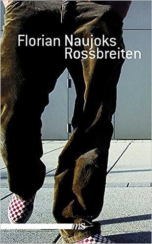 Florian Naujoks: Rossbreiten; Homo-Beiträge alphabetisch nach Titeln