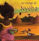 Le voyage de Nyéba