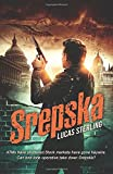Srepska: ATMs have shuttered. Stock markets have gone haywire. Can one operative stop a deadly band of criminals before it is too late?