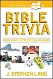 The Complete Book of Bible Trivia