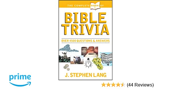 The Complete Book of Bible Trivia: Stephen Lang: 0031809004210