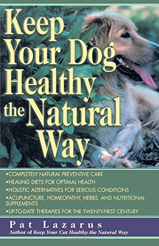 Keep Your Dog Healthy the Natural Way (Border Collies In Action)