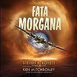 Fata Morgana | Steven R. Boyett,Ken Mitchroney