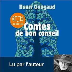 Contes de bon conseil | Livre audio