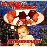My Baby Daddy (Radio Edit / Bassed Out Club Mix)