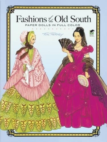 (Fashions of the Old South Paper Dolls in Full Color (Dover Paper Dolls))
