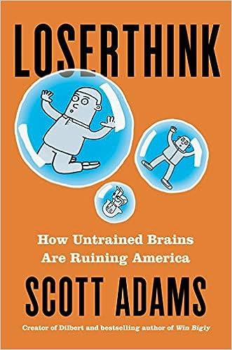 Loserthink de Scott Adams el Autor de Dilbert