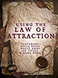 Using the Law of Attraction