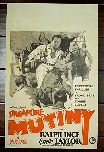 SINGAPORE MUTINY '28 SILENT FILM WINDOW CARD POSTER RALPH INCE PRODUCED - Singapore Films