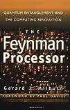 The Feynman Processor, Gerard J. Milburn, 0738201731