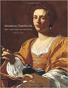 Artemisia Gentileschi: The Language of Painting: Jesse M