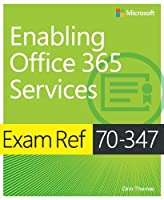 Exam Ref 70-347 Enabling Office 365 Services Front Cover