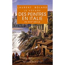 Voyage des peintres en Italie au XVIIe siècle (Realia t. 26) (French Edition)