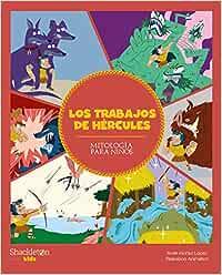 Los trabajos de Hércules: 2 (Mitología para niños)