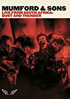 Mumford and Sons: Live from South Africa - Dust and Thunder