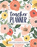 Lesson Planner for Teachers: Weekly and Monthly Teacher Planner | Academic Year Lesson Plan and Record Book with Floral Cover (July through June)...