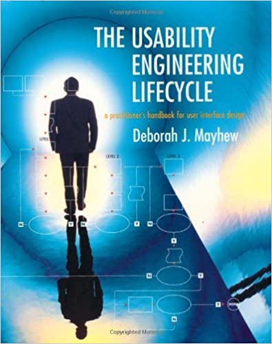 The Usability Engineering Lifecycle A Practitioner S Handbook For User Interface Design Interactive Technologies 1 Mayhew Deborah J Ebook Amazon Com