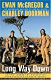 Long Way Down, Ewan McGregor and Charley Boorman, 1416577459