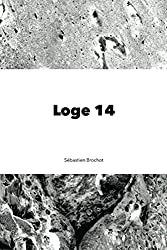 Loge 14 (French Edition)