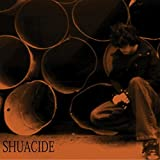 Shuacide [Explicit]