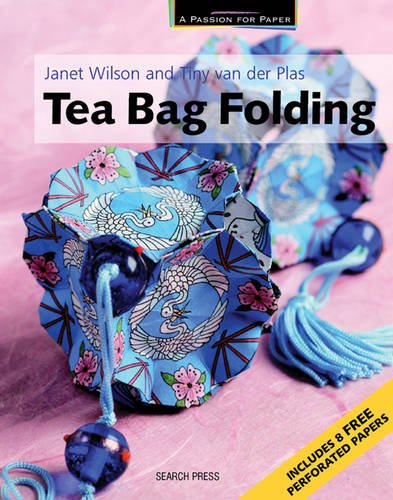 Tea Bag Folding (A Passion for Paper)