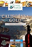 we feed the world - Culinary Travels - California Gold