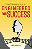 img - for Engineered for Success: You were designed to win. Success is a decision that takes the right attitude. You can learn how to become successful. book / textbook / text book