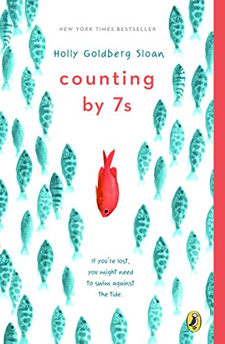 Counting by 7s by [Sloan, Holly Goldberg]