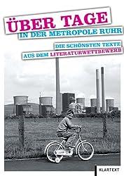 Über Tage in der Metropole Ruhr: Die schönsten Texte aus dem Literaturwettbewerb