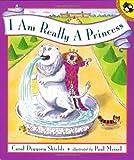 I Am Really a Princess, Carol Diggory Shields, 0140558578