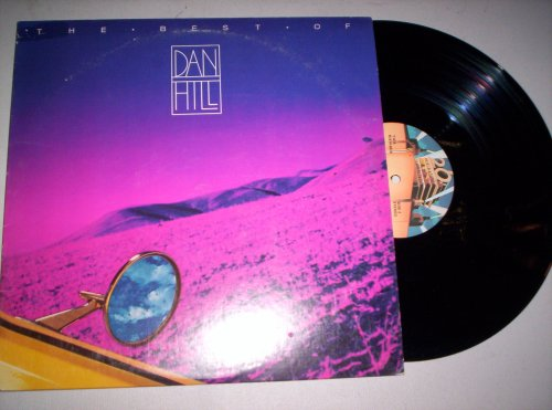 The Best of Dan Hill (The Best Of Dan Hill)
